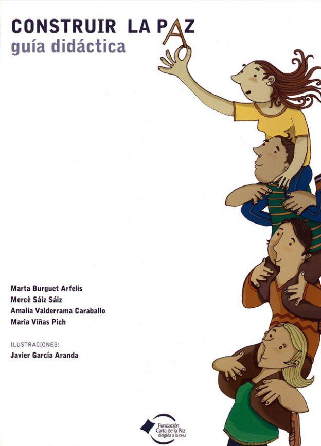 Portada del llibre Guia Didàctica: Construïm la pau de diversos autors